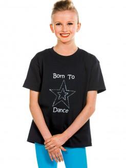 Born To Dance T Shirt - Black