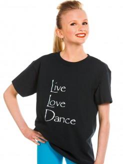 Live Love Dance T Shirt - Black