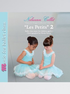 Les Petits 2 Ballet Class Music for Children Aged 5+